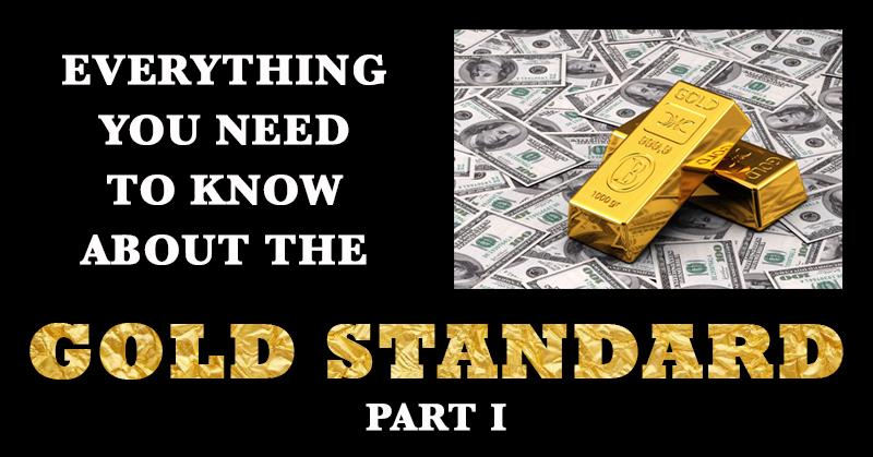 gold-standard-part-i