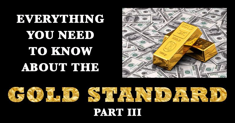 gold-standard-part-iii